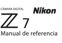 Manual de referencia Nikon Z7.