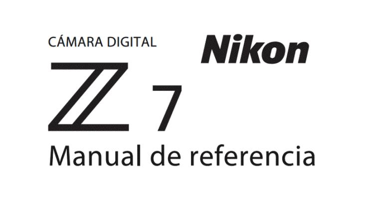 Disponibles los manuales de usuario de la Nikon Z7